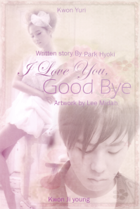 I love you good bye by lee midah
