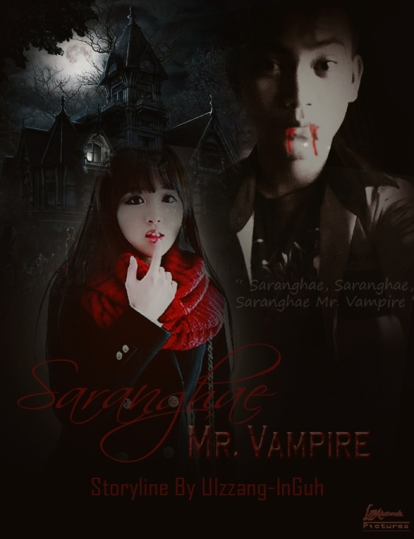 Saranghae Mr vampire-req-to-Ulzzang inguh