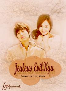 Jealous EvilKyu by Lee Midah