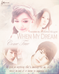 When My Dream Come True by Lee Midah