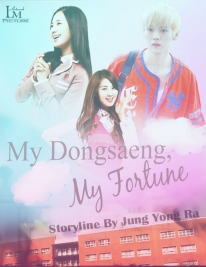 Request to Jung Yong Ra My Dongsaeng, My Fortune