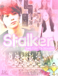 Request To Jung Yong Ra - Stalker