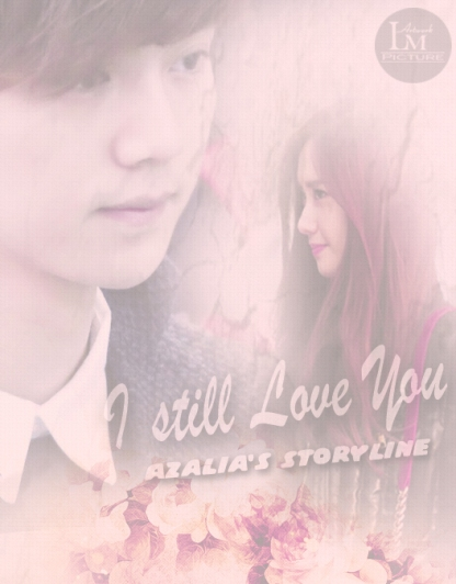 Request to Azalia's - I Still Love You