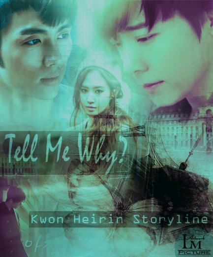 Request To Kwon Heirin - Tell Me Why?