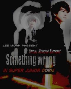 Something Wrong - Kyu Birthday