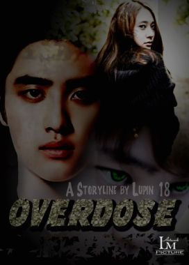 Request to lupin 18 - Overdose - D.o-Krystal