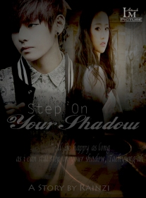 Request to Rainzi - Step on your shadow